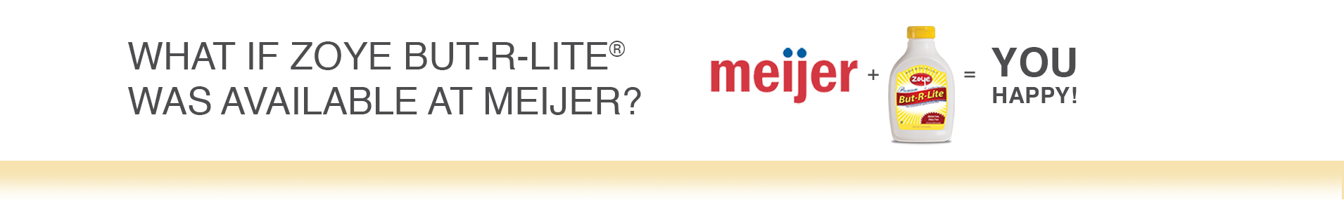 Meijer But-R-Lite survey